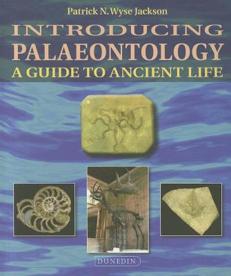 Introducing Palaeontology By Jackson, Patrick N. Wyse/ Murray, John (ILT)